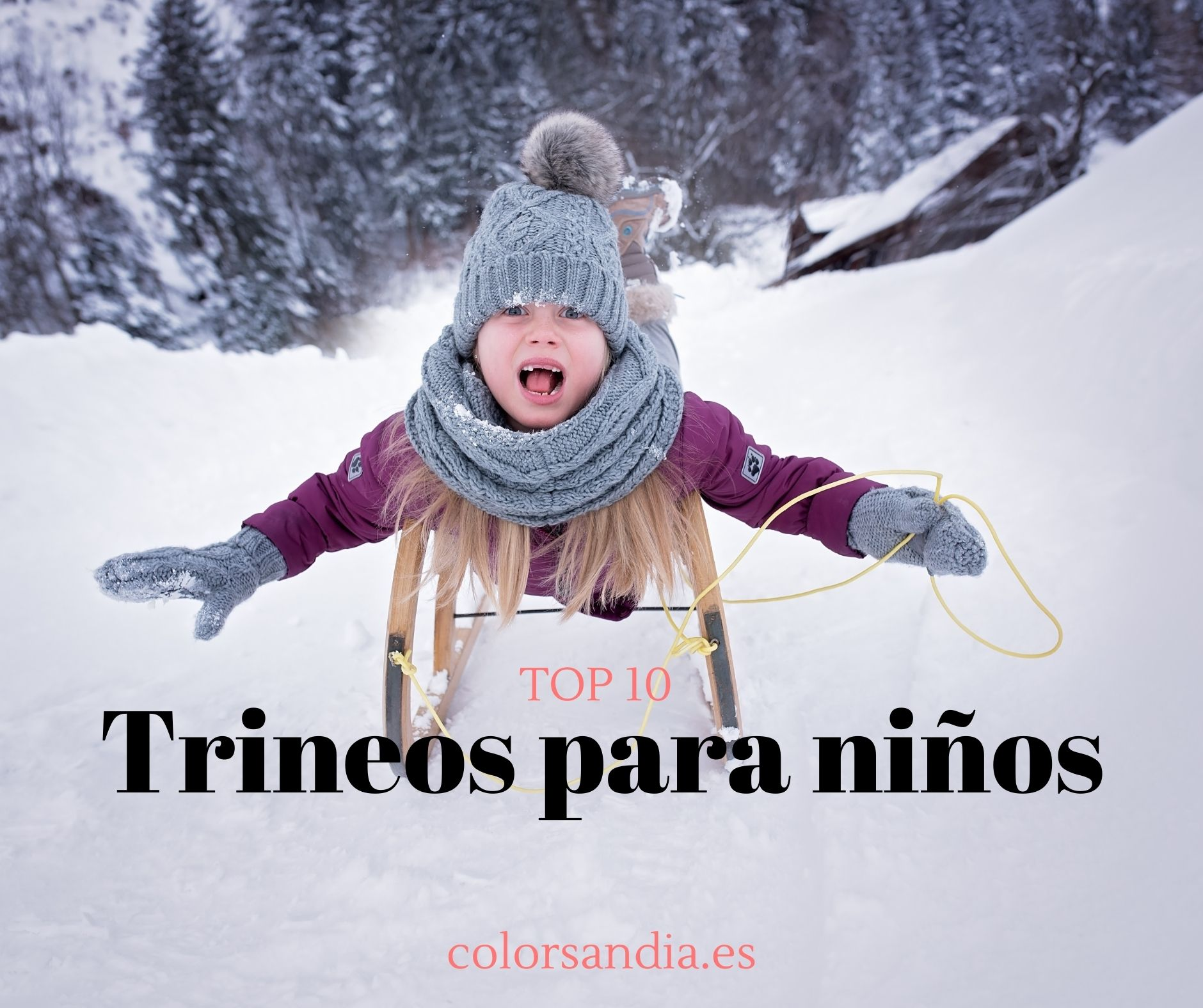 Top 10 trineos para niños. Todas las opciones para disfrutar de la nieve.